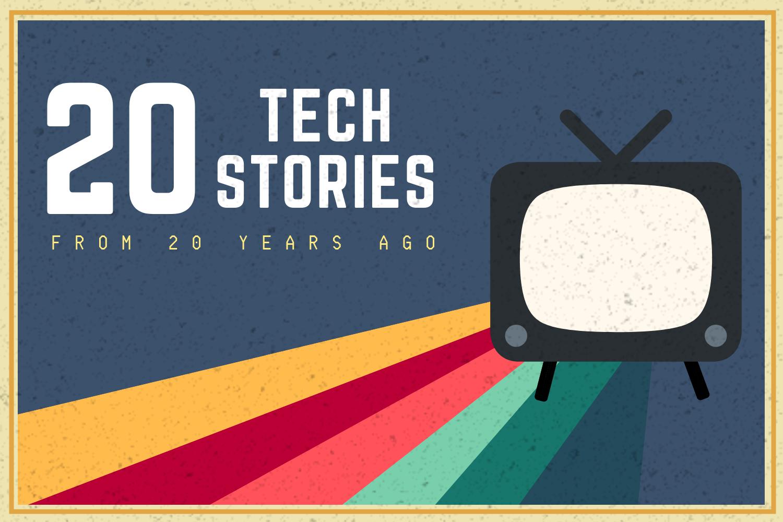 20 Tech Stories