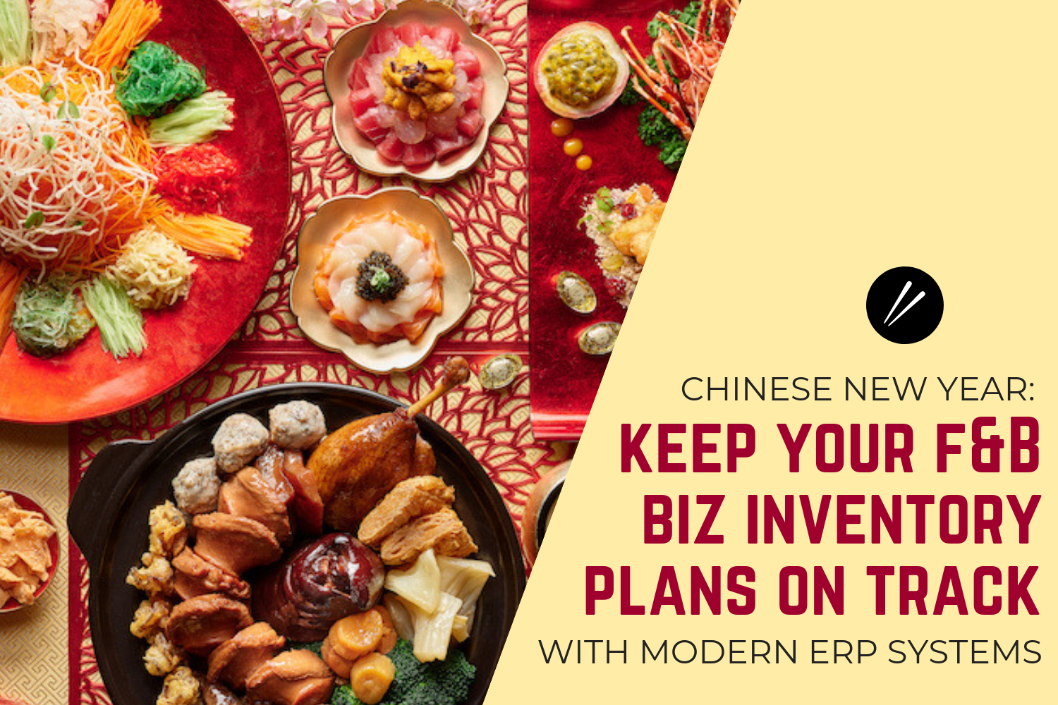 Chinese New Year Inventory Planning Tips for Food & Beverage Businesses