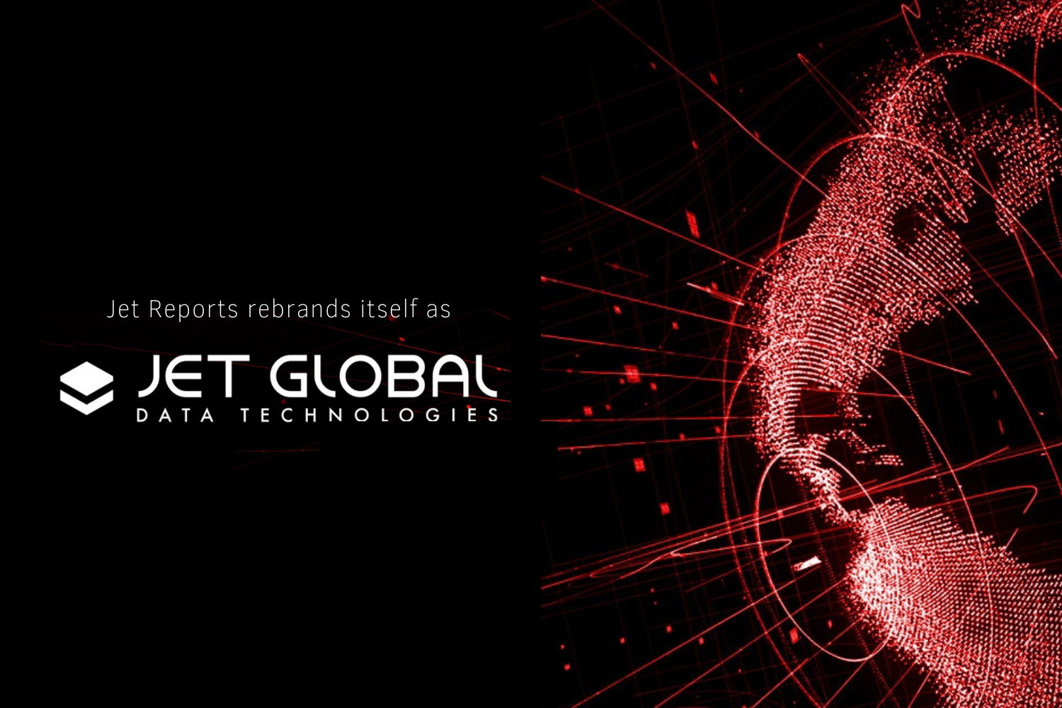 Jet Reports is now known as Jet Global Data Technologies