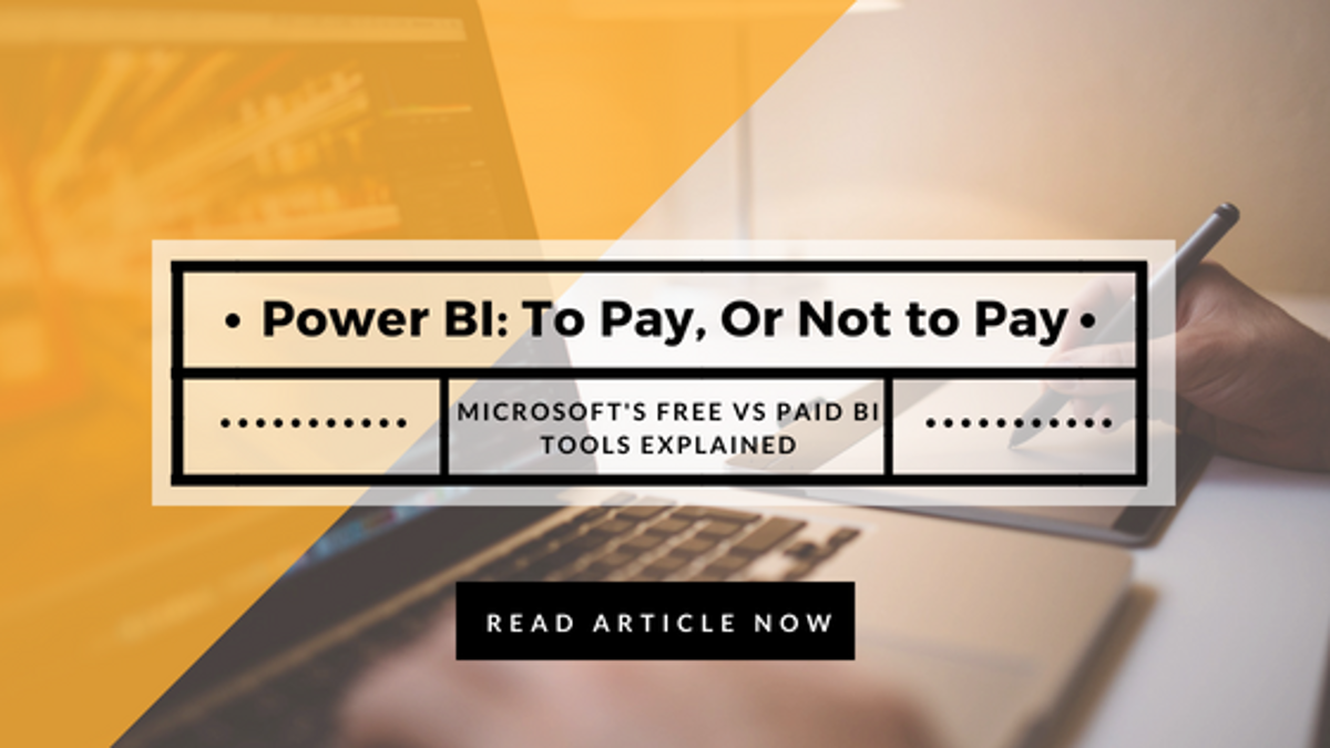 Read the Microsoft Power BI Free or Pro Version article here.